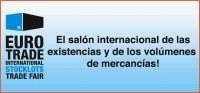 Eurotrade Feria Internacional de la Liquidación de existencias el 6y 7 de septiembre